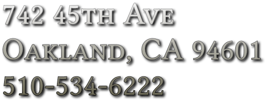 742 45th Ave Oakland, CA 94601 510-534-6222